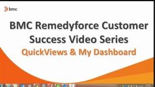 Remedyforce QuickViews Tutorial