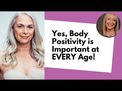 Yes, Body Positivity is Important at EVERY Age! (Including for Seniors!)