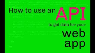 How to use an API to get data for your web app