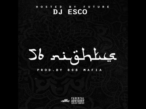 Future -56 Nights (with lyrics)