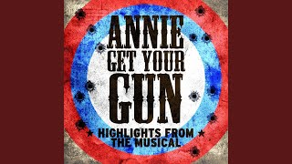 "There's No Business Like Show Business (From ""Annie Get Your Gun"")"