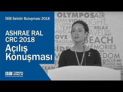 İSİB Sektör Buluşması 2018 – ASHRAE RAL CRC 2018 – Açılış Konuşması
