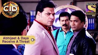 Your Favorite Character   Abhijeet & Daya Receive A Threat   CID