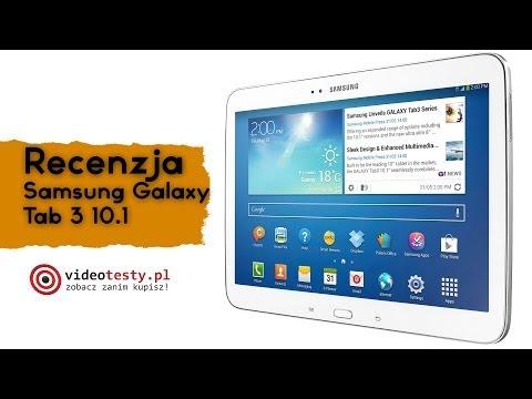 Samsung Galaxy Tab 3 10.1 -- Recenzja