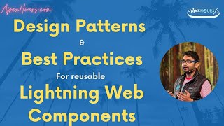 Design Patterns and Best Practices to Build Reusable Lightning Web Components | Salesforce Tutorial
