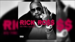 Rick Ross   BIG TYME Ft. Swizz Beatz (Lyrics)