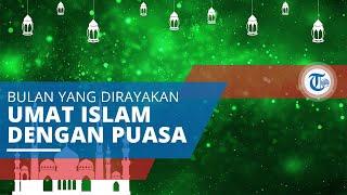 Ramadan, Bulan Kesembilan dalam Kalender Islam Dirayakan Umat Muslim di Seluruh Dunia dengan Puasa