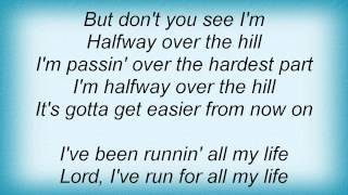Barry Manilow - Halfway Over The Hill Lyrics_1