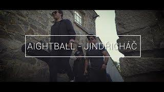 Video Aightball - Jindřicháč (OFFICIAL VIDEO)