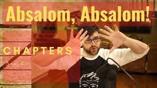 Absalom, Absalom! and Fatalism (Chapters 3, 4) by William Faulkner - Book Summary, Analysis, Review