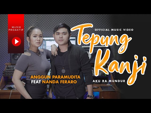 Anggun Pramudita Ft. Nanda Feraro - Aku Ra Mundur | Tepung Kanji (Official Music Video)