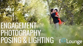 Engagement Photography Posing & Lighting | Unscripted Workshop