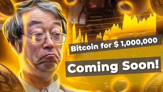 Bitcoin for $ 1,000,000 coming soon!?