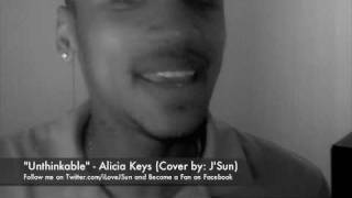 UNthinkable - Alicia Keys (Cover by J'Sun)