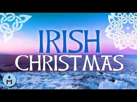 Traditional Irish Christmas Songs | Celtic Harp & Gaelic Music, Xmas 2018 Collection for Holidays