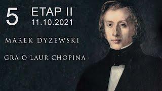 "Marek Dyżewski: ""GRA O LAUR CHOPINA"" -5-"