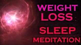 Weight Loss SLEEP MEDITATION ~ Creating Healthy Habits With Meditation