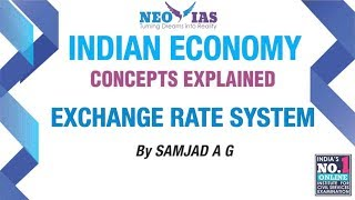 Exchange Rate System | External Sector | Indian Economy | ECONOMY GURU | NEO IAS