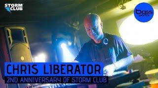 Chris Liberator - 2nd Anniversary of Storm Club [BassPortal]