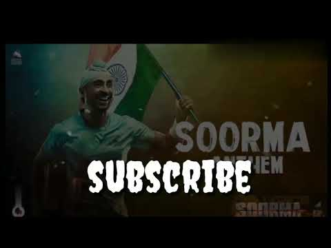 Soorma Anthem song in DJ