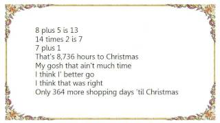 Cledus T. Judd - Only 364 Shopping Days 'Til Christmas Lyrics