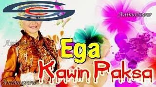 EGA Kawin Paksa Lagu Terbaru 2016  best musical.ly videos