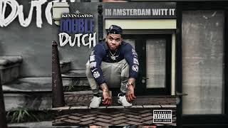 Kevin Gates   Double Dutch [ In Amsterdam Witt It ]