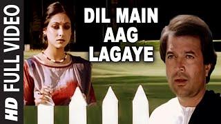 Dil Main Aag Lagaye [Full Song] | Alag Alag | Rajesh Khanna