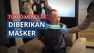 Video Tukijo yang Membongkar Water Barrier Menolak Menggunakan Masker dan Diberi Obat