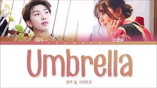 BTS RM & Yuiko   Umbrella (우산) (Color Coded Lyrics EngRomHan)