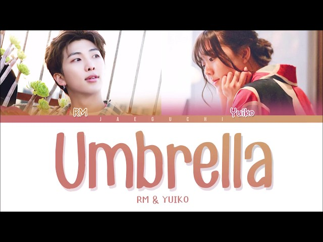 BTS RM & Yuiko - Umbrella (우산) (Color Coded Lyrics Eng/Rom/Han)