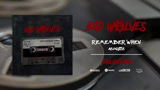 Bad Wolves   Remember When (Acoustic)