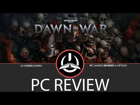 Dawn of war 3 - Logic Review video thumbnail