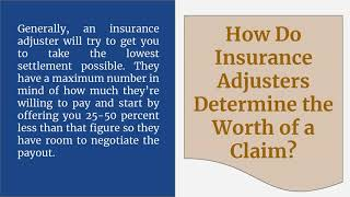 How Insurance Adjusters Work To Limit Your Personal Injury Settlement