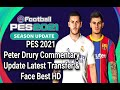 Download Lagu PES 2021 PPSSPP Android Peter Drury Commentary Update Latest Transfer & Face Best HD Mp3 Free