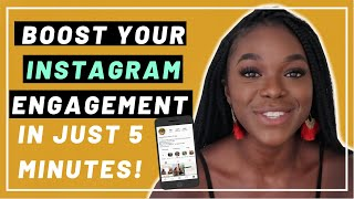 How To Boost Your Instagram Engagement in 5 MINUTES! 📲⚡️ BEST IG TIPS 2019