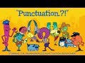 "Punctuation song from Grammaropolis - ""Punctuation.?!"""