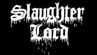 Slaughter Lord- Legion