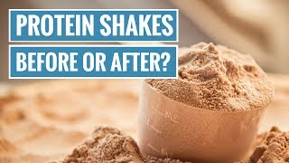 Should You Have a Protein Shake Before or After Your Workout?