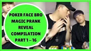 Poker Face Bro Magic Prank Reveal Comedy Compilation Part 1-16 (instagram.com/SimplyFunStuff)