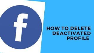 HOW TO DELETE ALL DEACTIVATED FACEBOOK PROFILE
