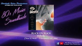 """Black On Black - Dalbello (""""Nine 1/2 Weeks"""", 1986)"""
