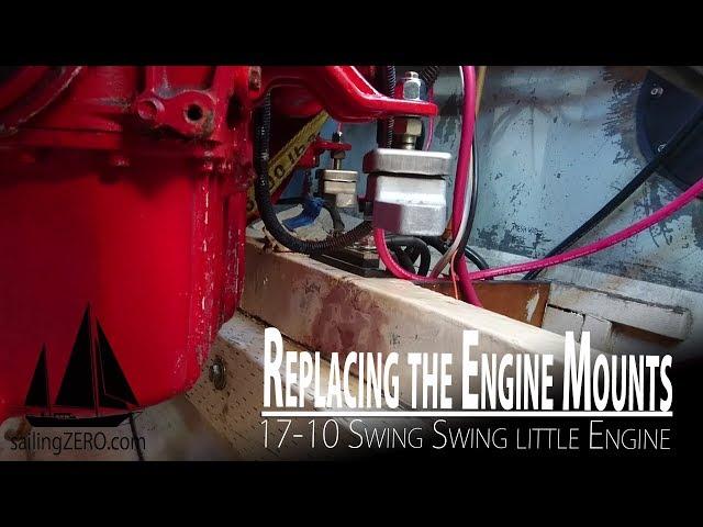 17- 10_Replacing the Engine Mounts (sailing ZERO)