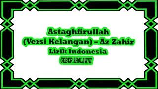 Gambar cover Astaghfirullah - Az Zahir Versi Kelangan Lirik Indonesia Voc.Yan Lucky Aditya