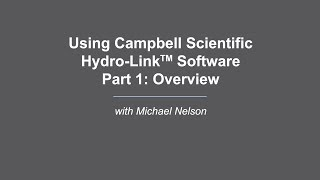 campbell scientific hydro-link part 1: overview