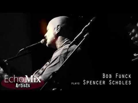 Bob Funck & Spencer Scholes