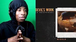 WELL... IDK   Bizzle   Devil's Work (Response To Joyner Lucas)   REACTION