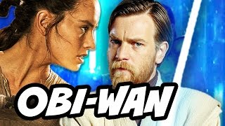 Star Wars Episode 8 The Last Jedi Rey Obi-Wan Kenobi Theory Explained