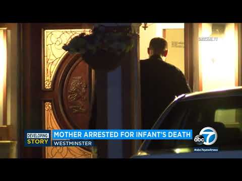 Woman arrested in Westminster after death of 4-month-old baby - ABC7