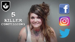 5 Killers Who Confessed On Social Media